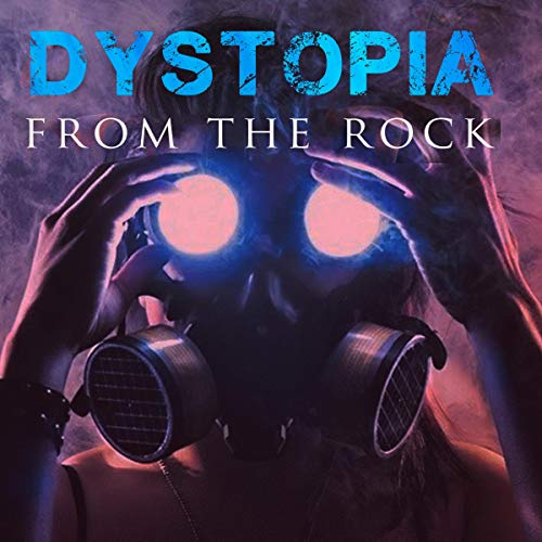Dystopia from the Rock cover art
