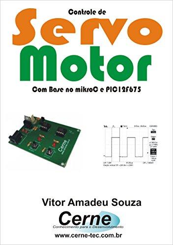 Controle de Servo Motor Com Base no mikroC e PIC12F675