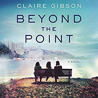Beyond the Point     A Novel              By:                                                                                                                                 Claire Gibson                               Narrated by:                                                                                                                                 Jayme Mattler,                                                                                        Janina Edwards,                                                                                        Emily Rankin                      Length: 13 hrs and 52 mins     57 ratings     Overall 4.7