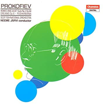 Prokofiev: Romeo and Juliet Suite No. 2 / Dreams / Pushkin Waltzes