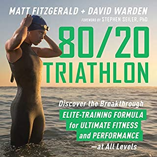 80/20 Triathlon     Discover the Breakthrough Elite-Training Formula for Ultimate Fitness and Performance at All Levels              Written by:                                                                                                                                 Matt Fitzgerald,                                                                                        David Warden                               Narrated by:                                                                                                                                 David Warden                      Length: 4 hrs and 41 mins     7 ratings     Overall 4.1