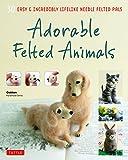 Adorable Felted Animals: 30 Easy & Incredibly Lifelike Needle Felted Pals (Gakken Handmade)