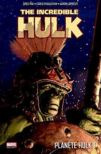 Planete Hulk Tome 1
