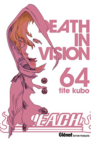 Bleach - Tome 64: Death in vision