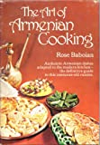 The Art of Armenian Cooking