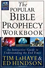 The Popular Bible Prophecy Workbook: An Interactive Guide to Understanding the End Times (Tim LaHaye Prophecy Library™)