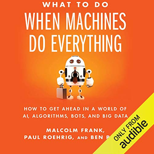 What to Do When Machines Do Everything  By  cover art