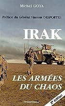 Irak : Les armées du chaos (seconde édition) (STRATEGIES ET D)