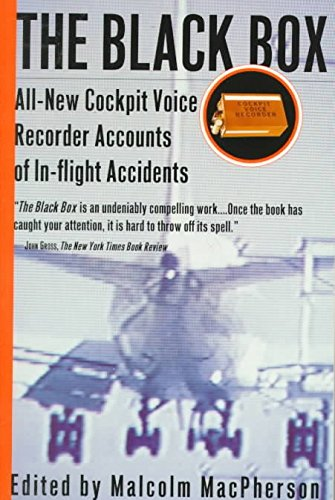 [The Black Box: All-New Cockpit Voice Recorder Accounts of In-Flight Accidents] (By: Malcolm MacPherson) [published: August, 1998]