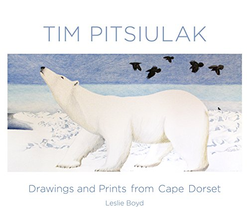 Tim Pitsiulak Drawings and Prints from Cape Dorset