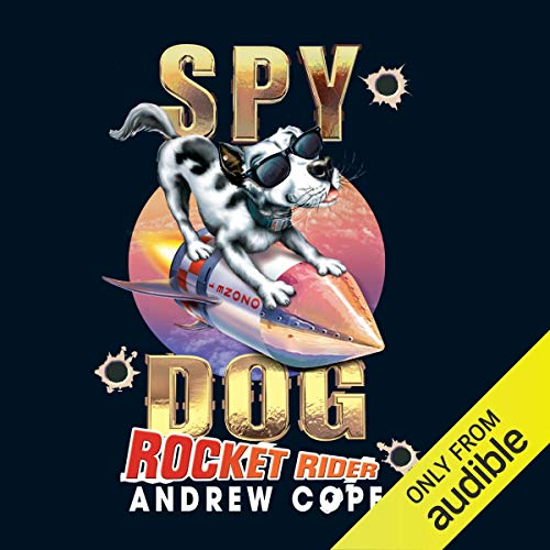 Spy Dog: Rocket Rider audiobook cover art