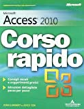 Microsoft Access 2010. Corso rapido