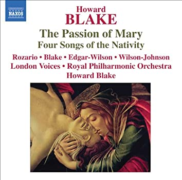 Blake: The Passion of Mary - 4 Songs of the Nativity