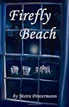 By Meira Pentermann Firefly Beach [Paperback]