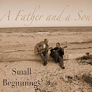 Small Beginnings
