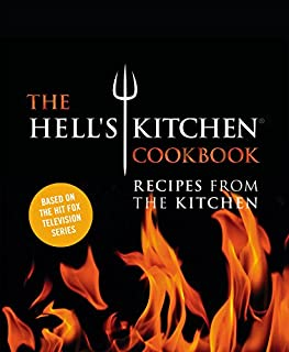 The Hell's Kitchen Cookbook: Recipes from the Kitchen