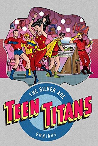 Teen Titans: The Silver Age Vol. 1
