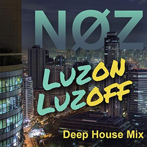 Luzon Luzoff (Deep House Mix)
