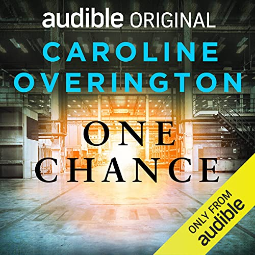 One Chance Audiobook By Caroline Overington cover art