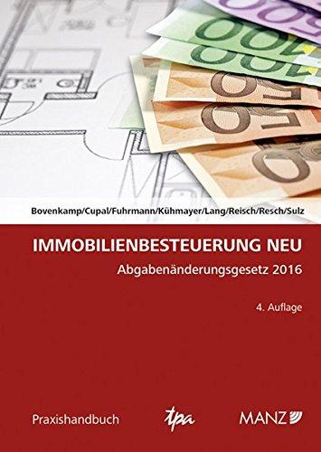 Immobilienbesteuerung NEU (Praxishandbuch)