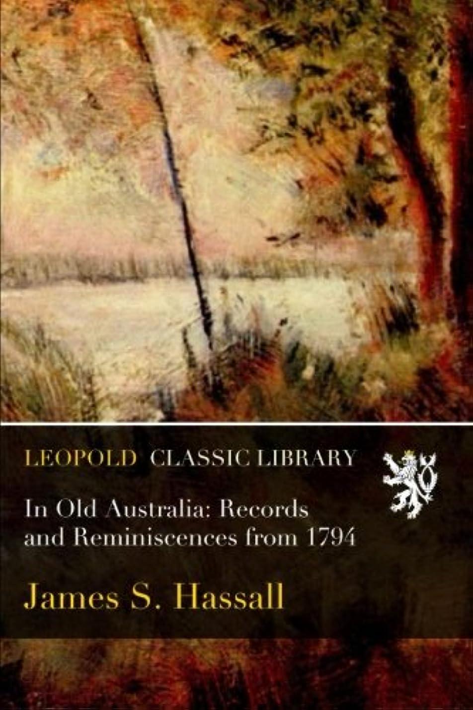 チャップ黙友情In Old Australia: Records and Reminiscences from 1794