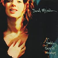 Fumbling Towards Ecstasy by SARAH MCLACHLAN (1994-10-10)
