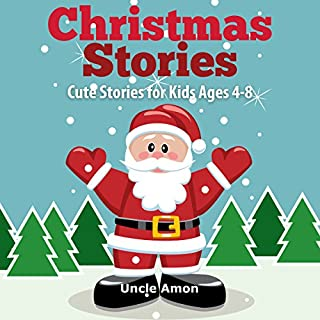 Christmas Stories: Cute Stories for Kids Ages 4-8 audiobook cover art