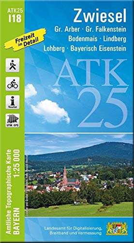 ATK25-I18 Zwiesel (Amtliche Topographische Karte 1:25000): Gr.Arber, Gr.Falkenstein, Bodenmais, Lindberg, Lohdorf, Bayerisch Eisenstein (ATK25 Amtliche Topographische Karte 1:25000 Bayern)