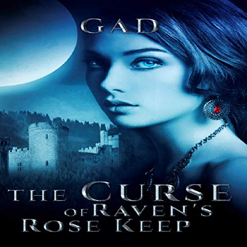 The Curse of Raven's Rose Keep audiobook cover art