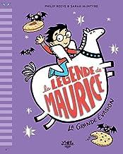 La Légende de Maurice - La Grande Evasion