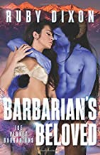 Barbarian's Beloved: A Sci-Fi Alien Romance (Ice Planet Barbarians)
