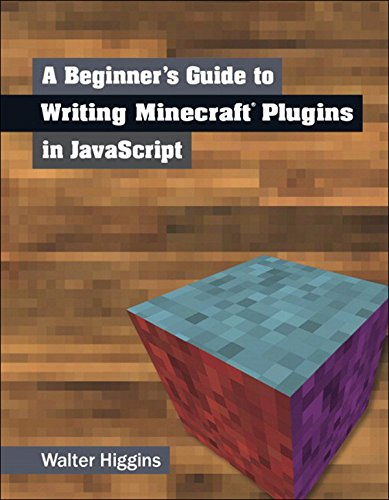 A Beginner's Guide to Writing Minecraft Plugins in JavaScript (English Edition)