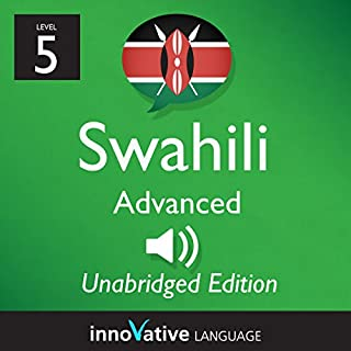 Learn Swahili: Level 5 - Advanced Swahili, Volume 1: Lessons 1-25 audiobook cover art