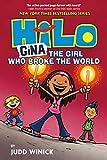 Hilo Book 7: Gina---The Girl Who Broke the World