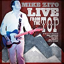Mike Zito - Live From The Top (2019) LEAK ALBUM