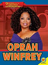 Oprah Winfrey (Quotes from the Greatest Entrepreneurs)