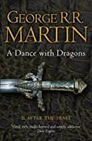 A Dance with Dragons: After the Feast. George R.R. Martin (A Song of Ice and Fire)