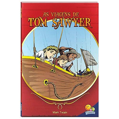 Os mais famosos contos juvenis: As viagens de Tom Sawyer