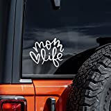 Mom Life Decal Vinyl Sticker Cars Trucks Vans Walls Laptop   White   5.5