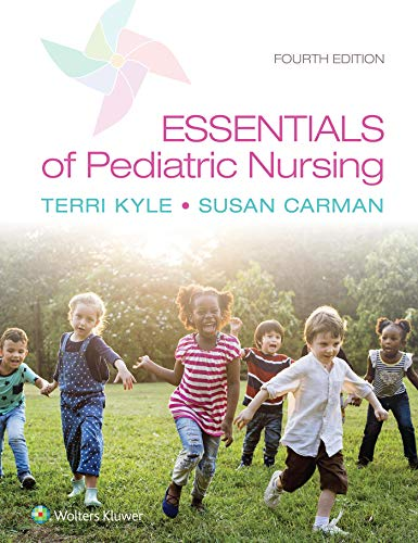 Compare Textbook Prices for Essentials of Pediatric Nursing 4 Edition ISBN 9781975139841 by Kyle, Theresa,Carman, Susan