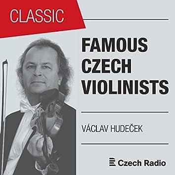 Famous Czech Violinists: Václav Hudeček