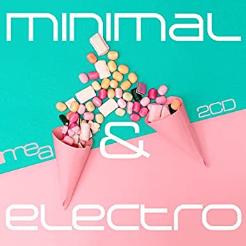 Minimal & Electro