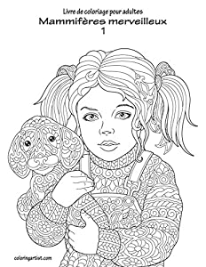 Livre de coloriage pour adultes Mammifères merveilleux 1