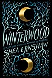 Winterwood - Shea Ernshaw