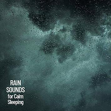 Rain Sounds for Calm Sleeping