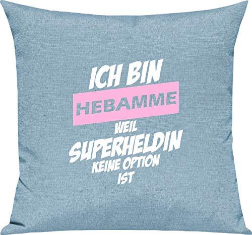 Cojín para sofá de Shirtstown, para la escuela de Kita Hort y para las mejores profesiones, con mensaje de agradecimiento, 'Ich bin Hebamme weil Superheldin keine Option', para la escuela, algodón mezcla, turquesa, 40 x 40 cm