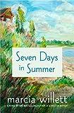 Seven Days in Summer: A Novel