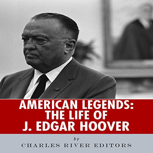 American Legends: The Life of J. Edgar Hoover audiobook cover art