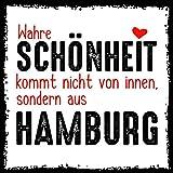how about tee? - Wahre Schönheit kommt nicht von innen, sondern aus Hamburg - stylischer Kühlschrank Magnet mit lustigem Spruch-Motiv - zur Dekoration oder als Geschenk