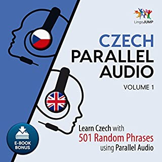 Czech Parallel Audio - Learn Czech with 501 Random Phrases Using Parallel Audio, Volume 1 audiobook cover art